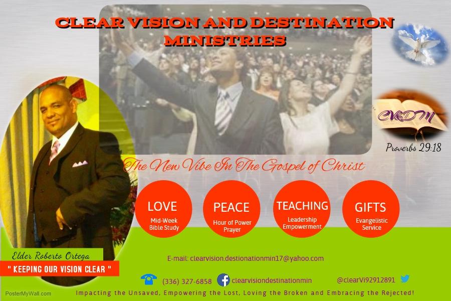 Clear Vision & Destination Ministries